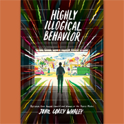 Highly Illogical Behavior by John Corey Whaley | SLJ Review