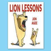 Lion Lessons by Jon Agee | SLJ Review