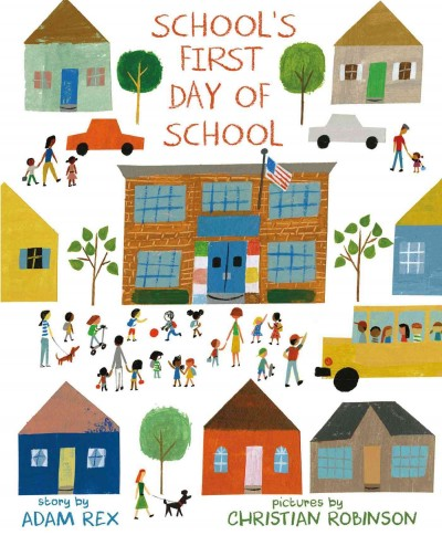 School's First Day of School by Adam Rex | SLJ Review