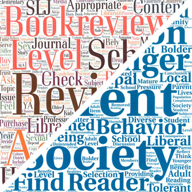 SLJ Controversial Books Survey: Word Clouds