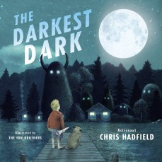 picturebooks-spotlight-hadfield-thedarkestdark