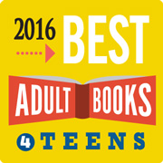 Best Adult Books 4 Teens 2016