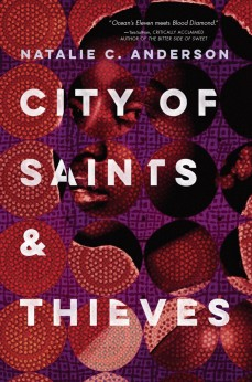 City of Saints & Thieves by Natalie C. Anderson | SLJ Review