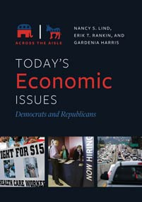 Today's Economic Issues: Democrats and Republicans by Nancy S. Lind, Erik T. Rankin, & Gardenia Harris | SLJ Review