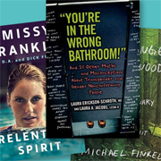 Notable Nonfiction on the Transgender Experience and More | Adult Books 4 Teens