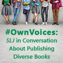 #Own Voices: SLJ in Conversation About Publishing Diverse Books