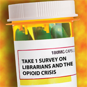 Has the Opioid Crisis Impacted Your Library?