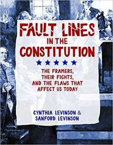 Orbis Pictus Honor Book – Fault Lines in the Constitution: The Framers, Their Fights, and the Flaws That Affect Us Today