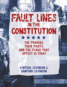 Fault Lines in the Constitution by Cynthia Levinson and Sanford Levinson | SLJ Review