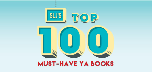 Librarians Vote for the Top 100 Must-Have YA