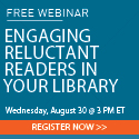 Engaging Reluctant Readers in Your Library