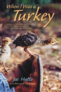 When I Was a Turkey by Joe Hutto | SLJ Review