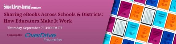 Sharing eBooks Across Schools & Districts: How Educators Make It Work