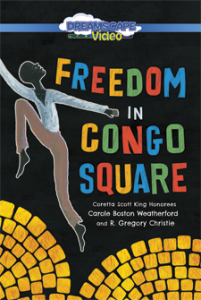Freedom in Congo Square | SLJ DVD Review