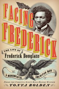 Facing Frederick by Tonya Bolden | SLJ Review