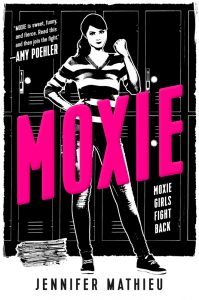 On MOXIE, THE NOWHERE GIRLS, Current Events and the Power of Books