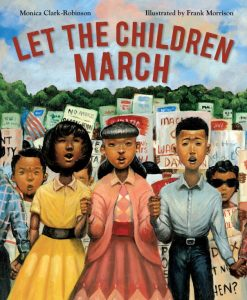 Kids Marching and Organizing for Civil Rights | SLJ Spotlight