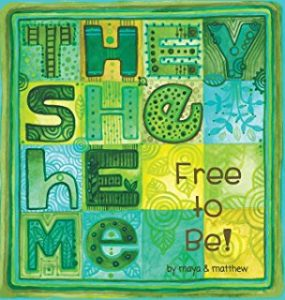 They She He Me by Matthew Smith-Gonzalez & Maya Gonzalez | SLJ Review