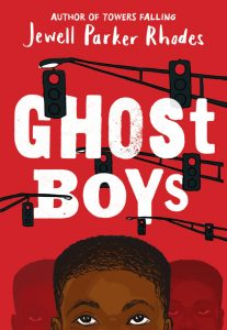 Ghost Boys by Jewell Parker Rhodes | SLJ Review