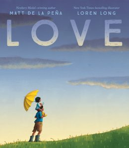 Love by Matt de la Peña | SLJ Review