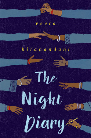 The Night Diary by Veera Hiranandani | SLJ Review
