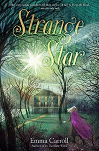 Strange Star by Emma Carroll | SLJ Review