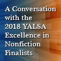 A Conversation with the 2018 YALSA Excellence in Nonfiction Finalists