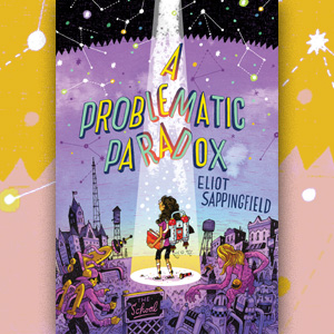 An Interplanetary Middle Grade Paradox | February 2018 Xpress Reviews