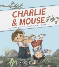 School library journal k gr 2this early reader series opener offers likable characters but an underdeveloped story charlie and mouse are brothers with loving parents and a fandeluxe Choice Image