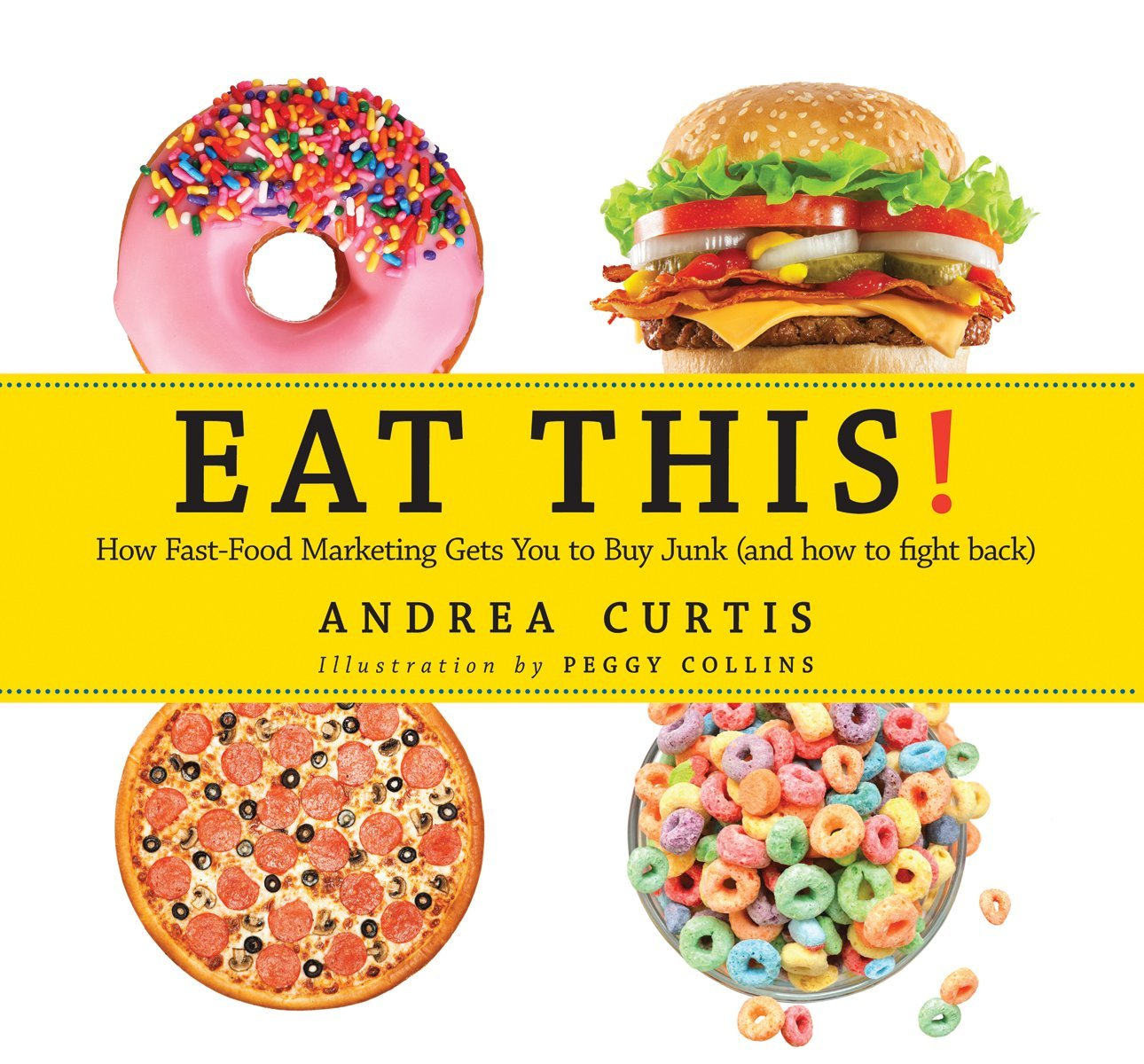 Eat This! by Andrea Curtis | SLJ Review