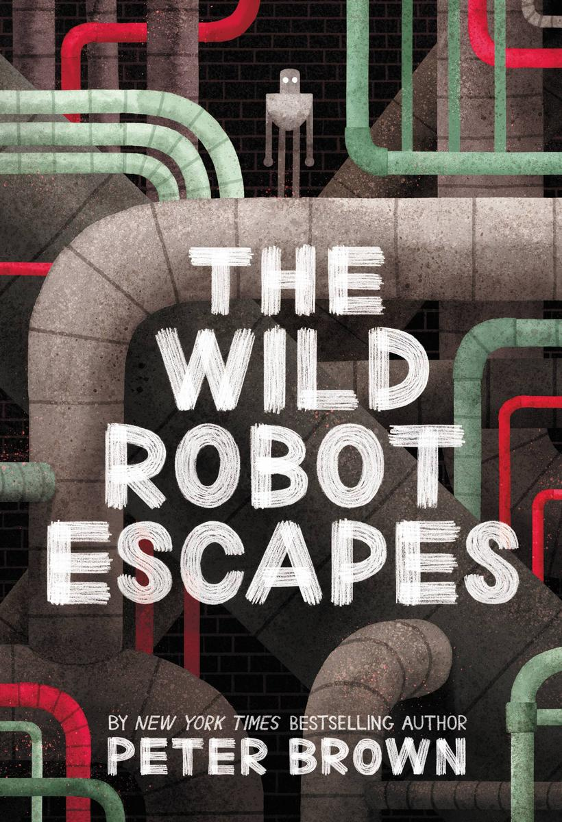 The Wild Robot Escapes by Peter Brown | SLJ Review