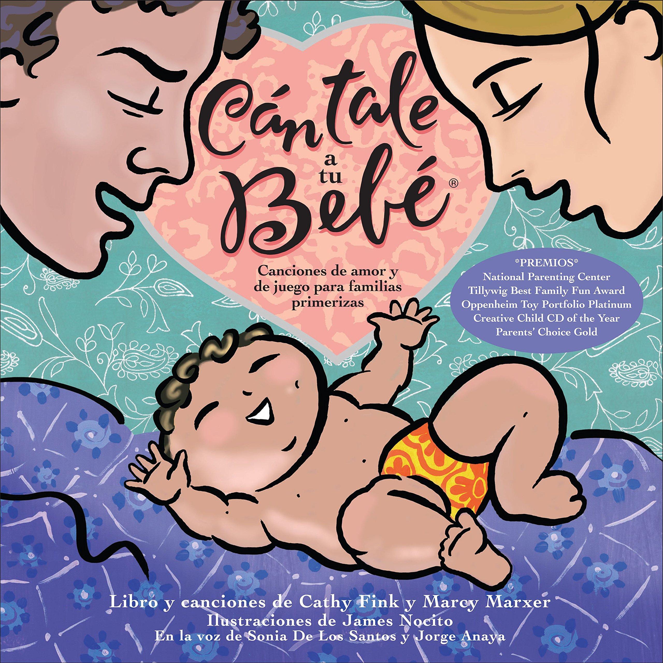 Cántale a tu bebé by Cathy Fink & Marcy Marxer | SLJ Review