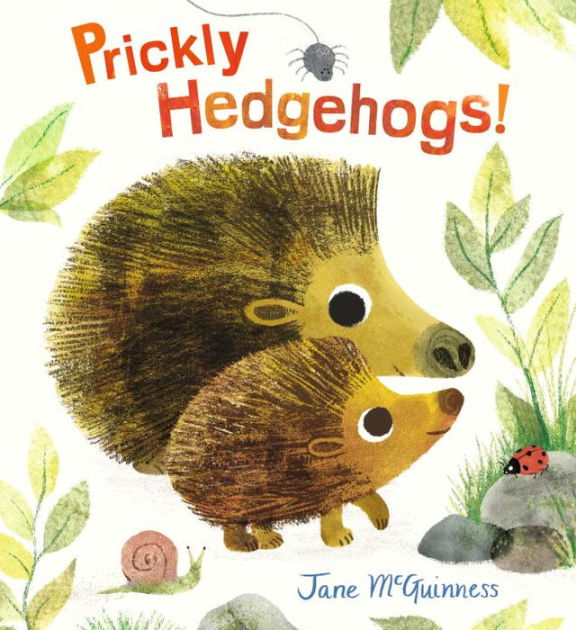 Prickly Hedgehogs! by Jane McGuinness | SLJ Review