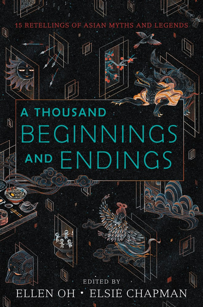 A Thousand Beginnings and Endings by Ellen Oh & Elsie Chapman | SLJ Review