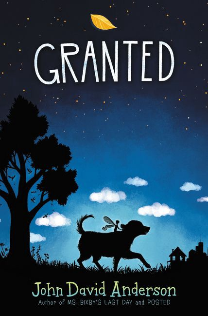 Granted by John David Anderson | SLJ Review
