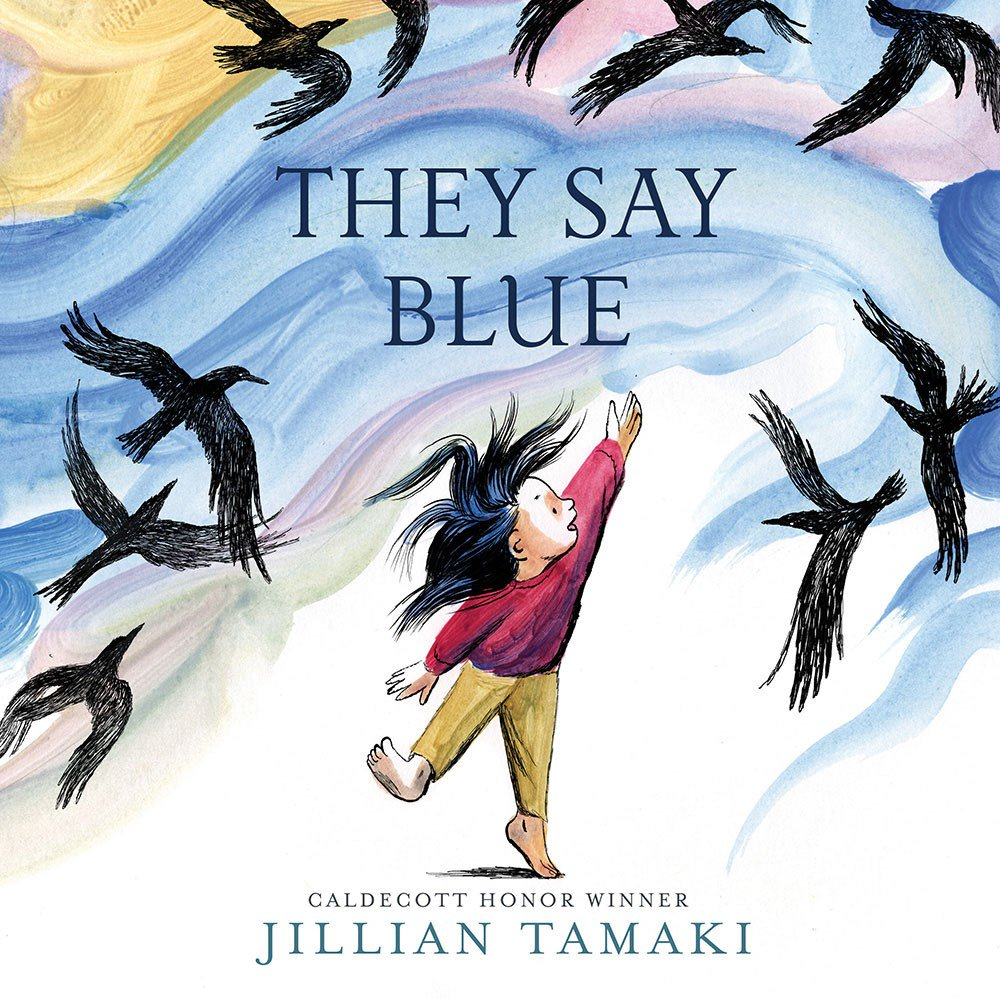 They Say Blue by Jillian Tamaki | SLJ Review