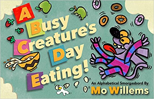 A Busy Creature's Day Eating by Mo Willems | SLJ Review