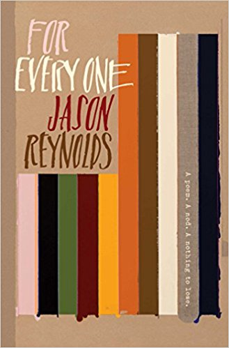 For Every One by Jason Reynolds | SLJ Review
