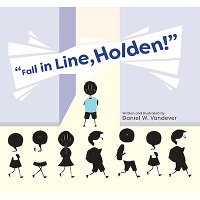 Fall in Line, Holden! by Daniel W. Vandever | SLJ Review
