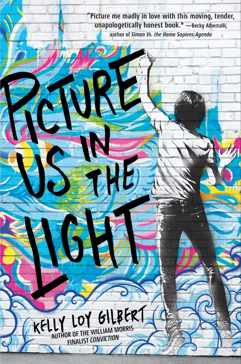 Picture Us in the Light by Kelly Loy Gilbert | SLJ Review