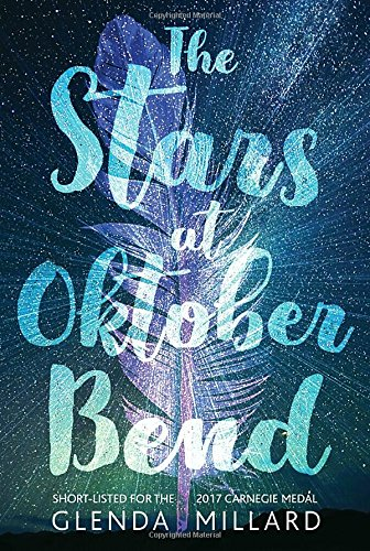 The Stars at Oktober Bend by Glenda Millard | SLJ Review