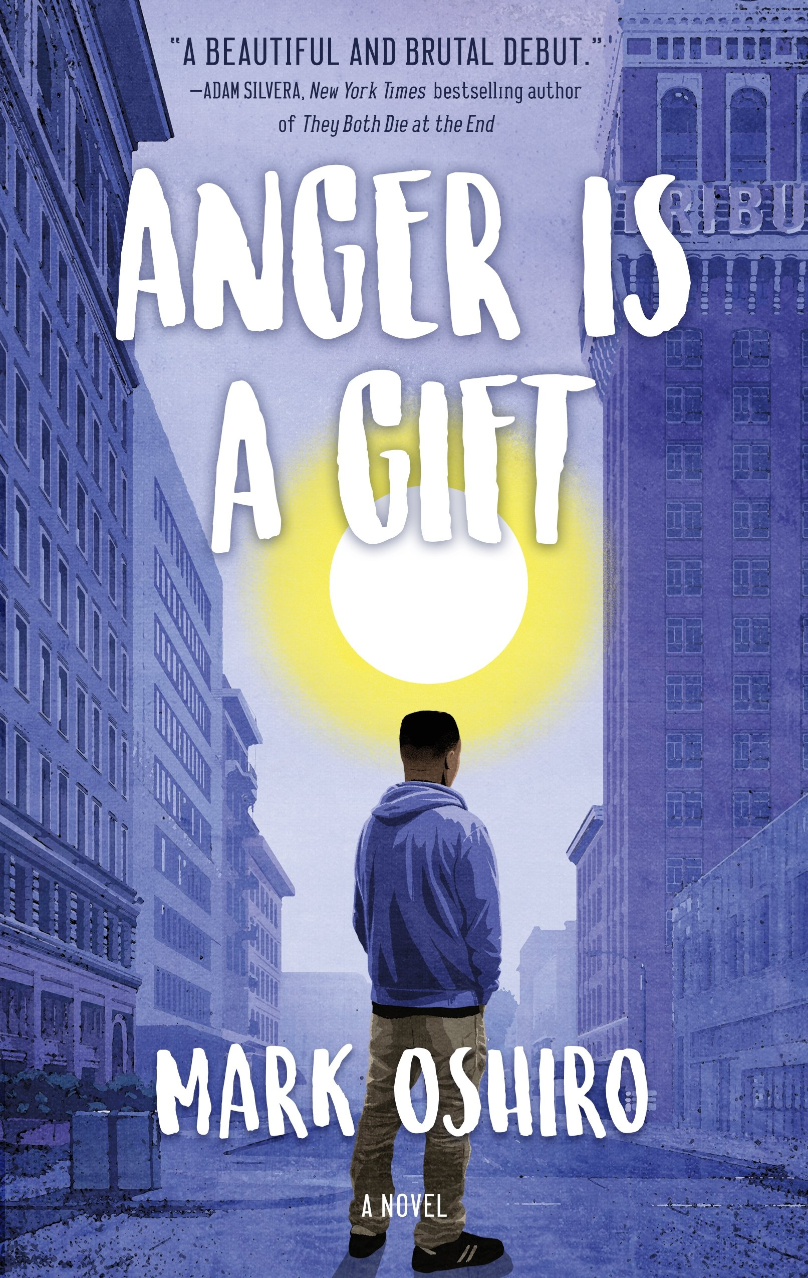 Anger Is a Gift by Mark Oshiro | SLJ Review