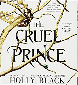The Cruel Prince by Holly Black | SLJ Audio Review
