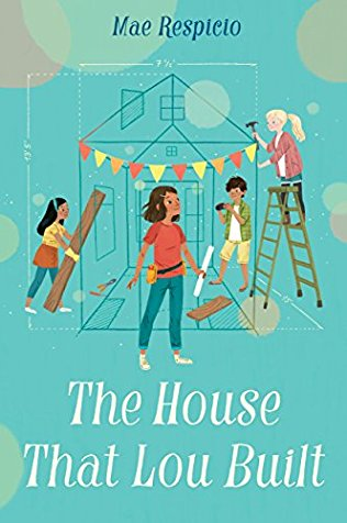The House That Lou Built by Mae Resipicio | SLJ Review