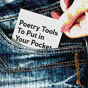 Poetry Tools to Put in Your Pocket: Activities, apps, and online resources for National Poetry Month