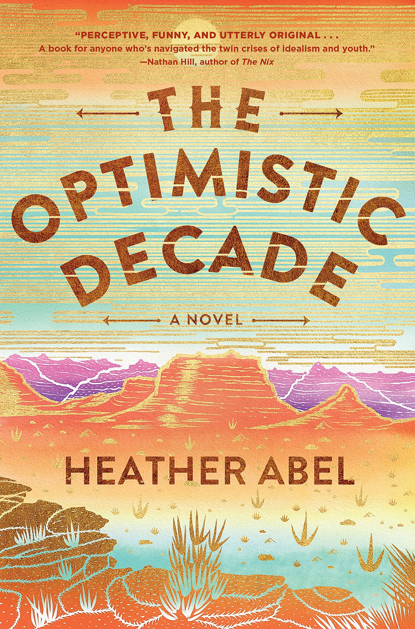 The Optimistic Decade by Heather Abel | SLJ Review