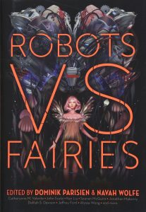 Robots vs. Fairies by Dominik Parisien & Navah Wolfe | SLJ Review
