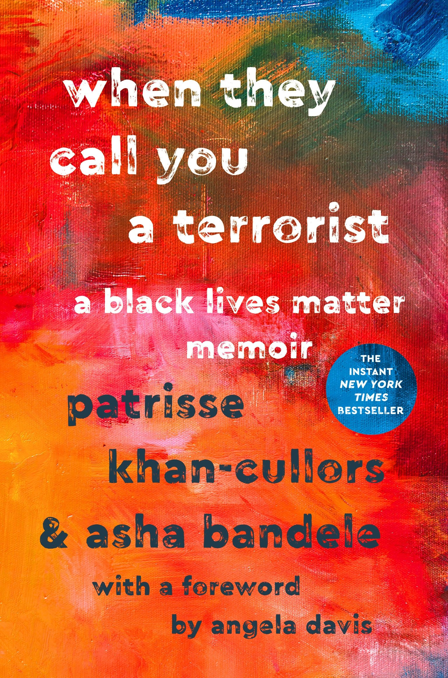 When They Call You a Terrorist by Patrisse Khan-Cullors & Asha Bandele | SLJ Review
