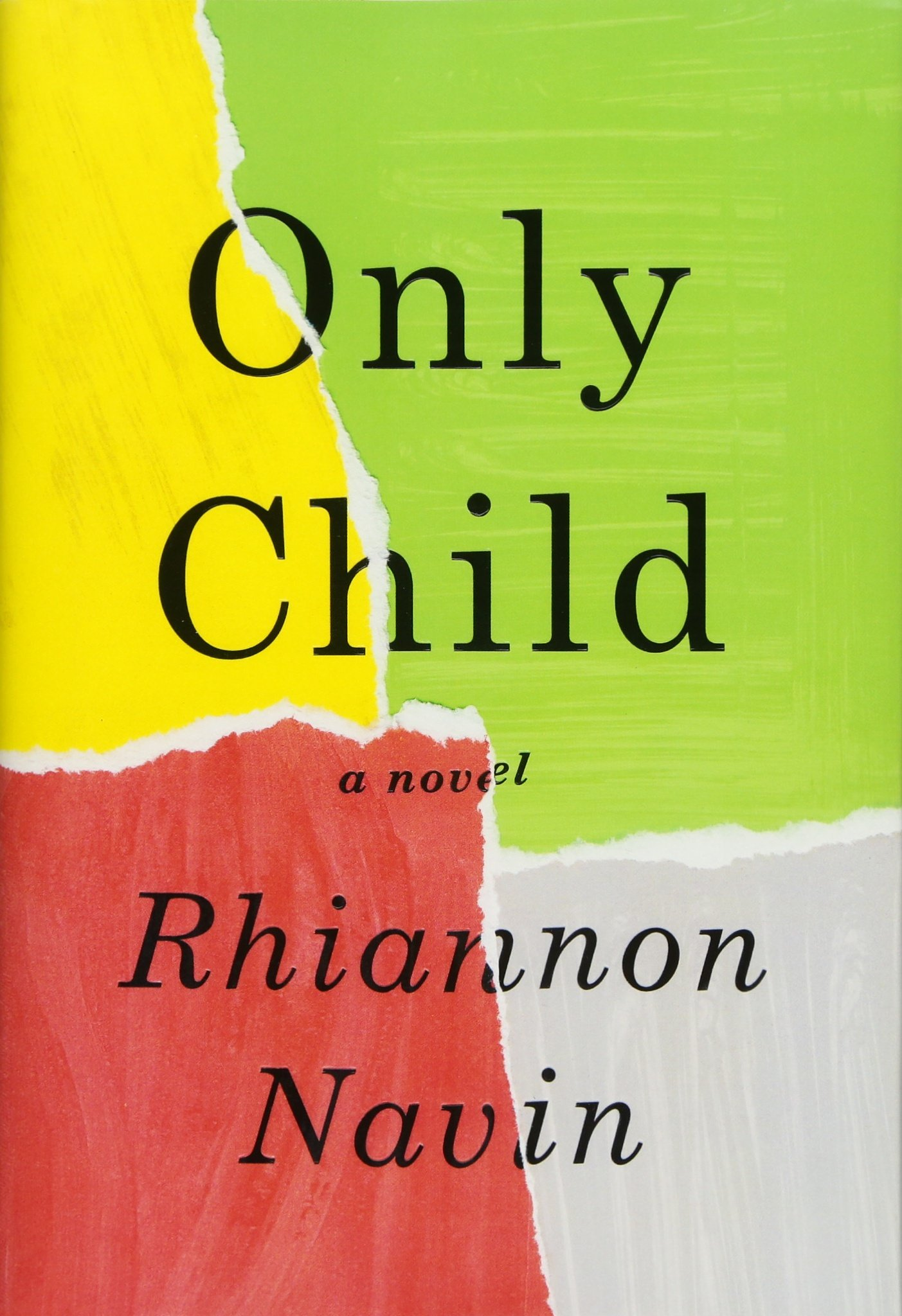 Only Child by Rhiannon Navin | SLJ Review