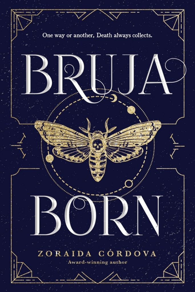 Bruja Born by Zoraida Córdova | SLJ Review